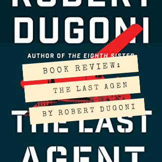 The Last Agent Book Review